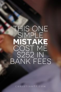 this one simple mistake cost me $252 in bank fees - how you can avoid it with just 2 minutes of your time...  http://christianpf.com/one-simple-mistake