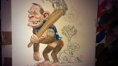 It's up to us to ensure he doesn't. >> John Shakespeare cartoon.