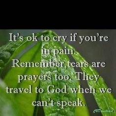 God always hears us even when we don't have the words for it.