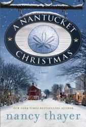 A Nantucket Christmas by Nancy Thayer. From the lighthouse sporting a huge wreath to the Christmas Stroll along its quaint streets, holidays on Nantucket are always magical. However, while the town might be aglow like a scene from Dickens tale, unfortunately for newly married island newcomer Nicole Somerset, Christmas means a dreaded visit from her step-daughter.