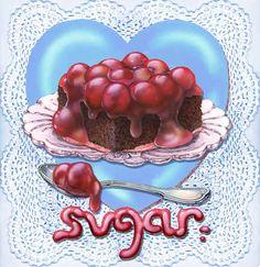 """Sugar Sweet"" / Rosiland Solomon"