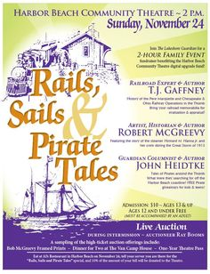 Stories of Thumb-area railroads, the Great Storm of 1913 and pirate tales of the Great Lakes!