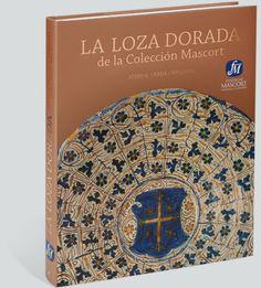 Josep A. Cerdà i Mellado, La_loza_dorada de la Colección Mascort