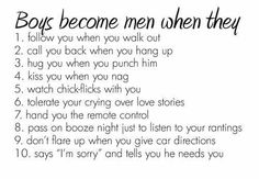 Boys become men when they...