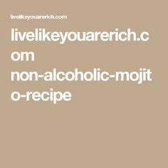 livelikeyouarerich.com non-alcoholic-mojito-recipe