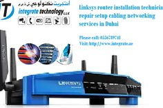0556789741 Install wifi internet connection linksys router Dubai