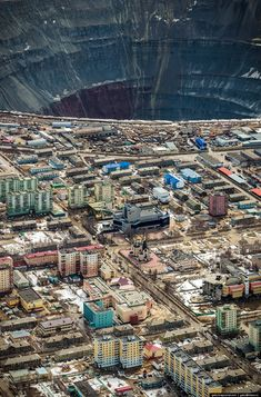 Mir Diamond Mine - Russia - this ciy exists just because of that great mine