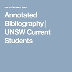 Annotated Bibliography | UNSW Current Students