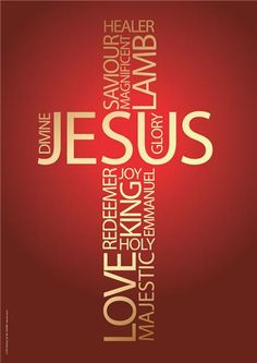 .The names on Jesus in the shape of a cross. Redeemer, King, Emmanuel, Majestic and more.