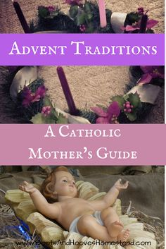Advent Traditions: A Catholic Mother's Guide The first Sunday of Advent is just 2 short weeks away and I'm in full preparation mode over here
