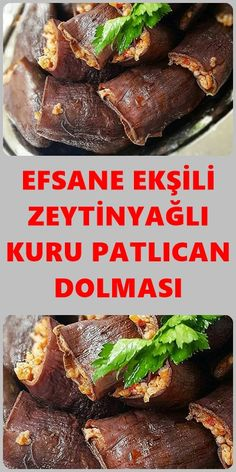 Zeytinyağlı Kuru Patlıcan Dolması Videolu Tarif – Vejeteryan yemek tarifleri – Las recetas más prácticas y fáciles Turkish Kitchen, Comfort Food, Iftar, Turkish Recipes, Homemade Beauty Products, Natural Remedies, Good Food, Food And Drink, Cooking Recipes