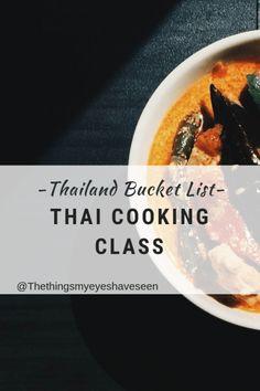 Thailand Bucket List, attend a thai food cooking class
