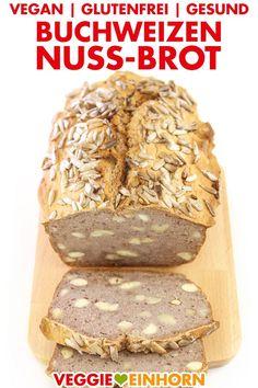 BUCHWEIZEN-NUSS-BROT Einfaches gesundes Buchweizenbrot selber backen: Buchweizenbrot mit Buchweizenmehl, Nüssen und Chia Samen. Gesundes Rezept für veganes glutenfreies Brot ohne Hefe. Vegan backen. Einfache vegane Rezepte auf deutsch mit VIDEO >>> #VeggieEinhorn