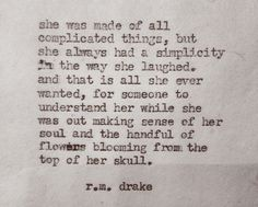 She was made of all complicated things