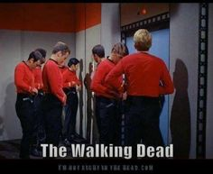 Red Shirts - The Walking Dead.... ha!!