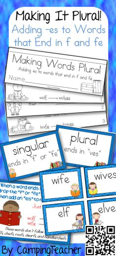 Making it plural! Adding -es to words that end in f and fe. Flip book and word sort center cards. Anchor chart.