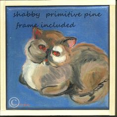 Here Kitty Kitty WLV Team by Gena Lightle on Etsy My original oil is included , than you!!