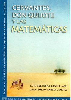 Los Matemáticos no son gente seria: Cervantes Don Quijote y las Matemáticas