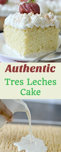 Leches cake is an authentic Mexican dessert that is full of delicious flavor and perfect for any party or other gatherings.Tres Leches cake is an authentic Mexican dessert that is full of delicious flavor and perfect for any party or other gatherings. Authentic Mexican Desserts, Mexican Dessert Recipes, Mexican Dishes, Mexican Cakes, Recipe For Mexican Cake, Spanish Cakes Recipe, Mexican Food For Party, Spanish Food Recipes, Mexican Wedding Cake Recipe