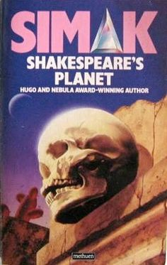 Shakespear's Planet (1976) by Clifford D. Simak. 1986 cover by Chris Moore.