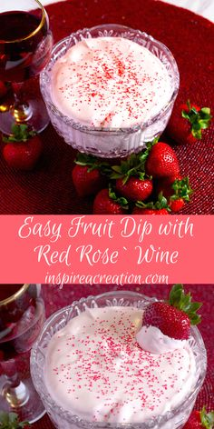Easy Fruit Dip with Red Rose` Wine features two of my favorites--fruit dip and wine. This adult dip will send you over the moon! #easy #fruit #dip #wine #appetizer #dessert #inspireacreation