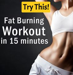 Workout Plans: Fat Burning Workout in 15 minutes - Health Tips - Try This!