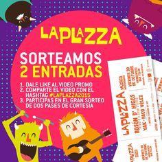 QUIERES GANARTE :::2 ENTRADAS::: PARA #LaPlazza ???.... sigue los siguientes pasos y el Domigo 25 de Octubre a las 22h30 revelaremos los nombres de los ganadores...  DALE LIKE y COMPARTE el vídeo promo con el #LaPlazza2015 >>> https://www.facebook.com/laplazza/videos/408873845970634/?pnref=story