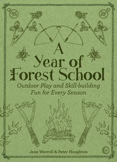 Review: A Year of Forest School
