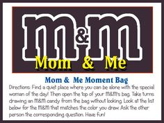 M Mom & Me Moment- Ask & answer questions corresponding to the color m you grab from the bag. Includes printable.