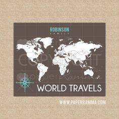 World travel map! Customized with your family name and favorite colors.
