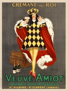 Cremant du Roi Veuve Amiot (King) poster by Leonetto Cappiello French - Beautiful Vintage Posters Reproductions. French champagne advertisement features a pleased-looking king. The royal man in a red cape is holding a glass of champagne. Vintage French Posters, Vintage Ads, French Vintage, French Wine, Vintage Advertisements, Vintage Food, Poster Art, Retro Poster, Kunst Poster