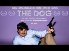 "Bring Your Own Doc: ""The Dog"" - Documentary of Real Life Dog Day Afternoon (36 minutes, 2014) 
