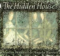 The Hidden House by Martin Waddell & Angela Barrett