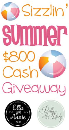 Sizzlin' Summer $800 Cash Giveaway - Pretty My Party #summer #cash #giveaway
