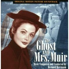 The Ghost & Mrs. Muir (OST), (classic movie, classic romance, ghost story, soundtrack, john powell, great films, how to train your dragon, movie score, gene tierney, black and white)