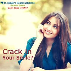 Crack in your smile : Visit Dr Sunali's Dental solutions for best cosmetic dentistry - http://www.drsunalidentalsolutions.com/cosmetic-dentistry.h…