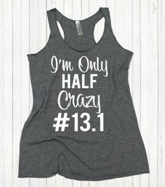 Half Marathon womens tank top. I'm Only half by strongconfidentYOU
