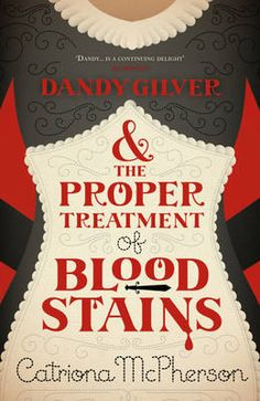 """Read """"Dandy Gilver and the Proper Treatment of Bloodstains"""" by Catriona McPherson available from Rakuten Kobo. A cosy Dandy Gilver mystery set in Scotland. For fans of PG Wodehouse, Dorothy L Sayers and Agatha Christie. Dorothy L Sayers, Agatha Christie, Dandy, Drink Sleeves, Mystery, This Book, Novels, Ebooks, Sayings"""