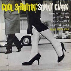 Sonny Clark - Cool Struttin' (Vinyl, LP, Album) at Discogs