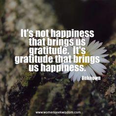 Truth http://www.womenseekwisdom.com #happiness #gratitude