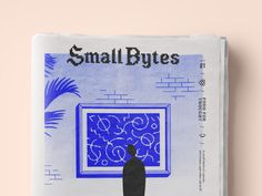 Small Bytes Issue 01 by David M. Smith