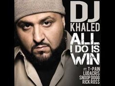 "DJ Khaled ""All I Do Is Win"" feat. Ludacris, Rick Ross, Snoop Dogg & T-Pain"
