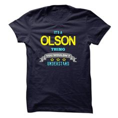 awesome I am a Olson  Check more at https://abctee.net/i-am-a-olson/
