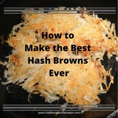 Hash browns are one of those things you only order at a restaurant because they know just how to make them. Now you can make the best hash browns ever! Shredded Hashbrown Recipes, Frozen Hashbrown Recipes, Frozen Hashbrowns, Cheesy Hashbrowns, Zucchini Muffins, Muffins Blueberry, Brunch Recipes, Gastronomia, Recipes