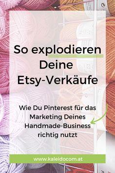 Warum Du Pinterest für Etsy nutzen solltest? Etsy ist eine einfache Möglichkeit, deine Produkte zu verkaufen, ohne sich um einen eigenen Online-Shop kümmern zu müssen. Pinterest bietet dir die Chance deine Produkte einer kauffreudigen Zielgruppe zu zeigen. So machst du es richtig! #kaleidocom