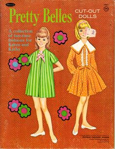 PRETTY BELLES A Collection of Fun-time fashions for KAREN and KATHY #1961 Whitman 1965 and #1966 Whitman 1965 with a Different Cover 1 of 10