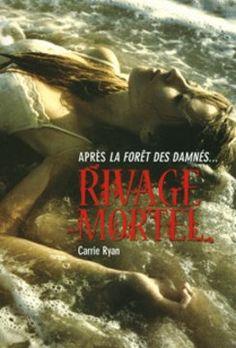 Rivage mortel • Carrie Ryan • Gallimard