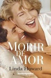 Morir de amor (Books4pocket romántica)
