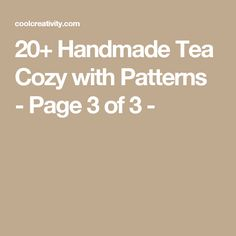 20+ Handmade Tea Cozy with Patterns - Page 3 of 3 -