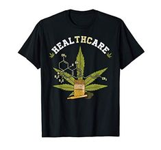 THC Healthcare Molecule Weed Cannabis 420 Pot Leaf Marijuana T-Shirt Medical Humor, Medical Marijuana, Funny Medical, Cannabis, Structural Formula, Weed Shop, Health Care, Chemistry, Nerd